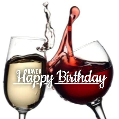 wine birthday meme best 25 happy birthday ideas on pinterest birthday