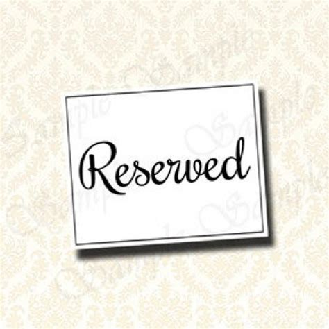 Reserved Tent Card Template by Table Reserved Seating Signs Pictures To Pin On