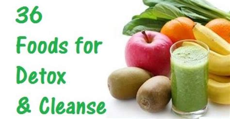Foods That Cleanse And Detox Your by 36 Foods That Help Detox And Cleanse Your Entire