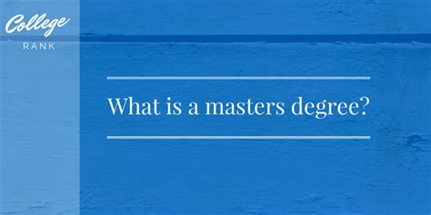 What Is The Degree Conferred After Completing The Executive Mba by What Is A Master S Degree College Rank
