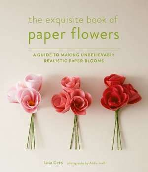 Pdf The Exquisite Book Of Paper Flowers Pdf by The Exquisite Book Of Paper Flowers Carti Pdf La