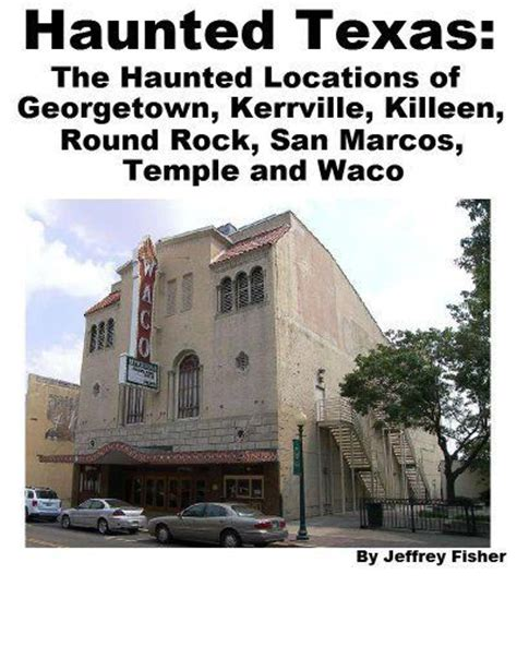 Haunted House Waco Tx by 17 Best Images About Haunted Places On Bell