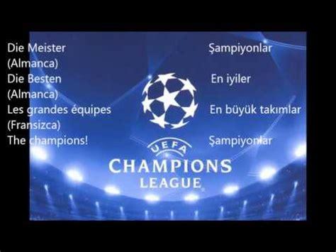 theme music uefa chions league uefa şiyonlar ligi m 252 ziği t 252 rk 231 e s 246 zleri ile uefa