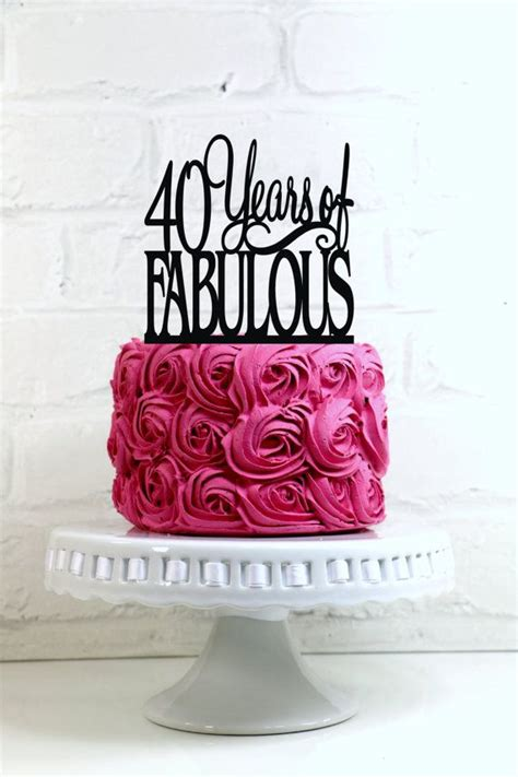 pink 40yeras old 40 years of fabulous 40th birthday cake topper or sign