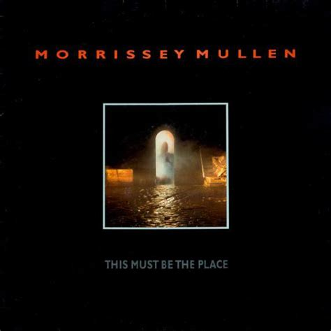 A Place Rating Morrissey Mullen This Must Be The Place Reviews