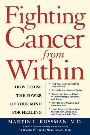 the cancer fighters saving with cancer books fighting cancer from within how to use the power of your