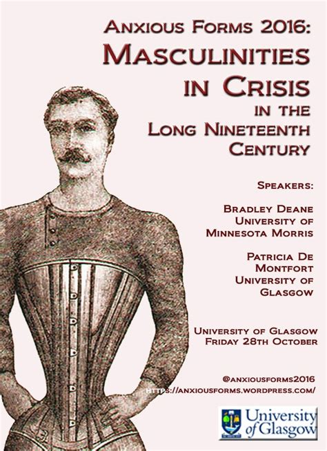Masculinity In Crisis Essay by Cfp Anxious Forms 2016 Masculinities In Crisis In The Nineteenth Century Glasgow 28th