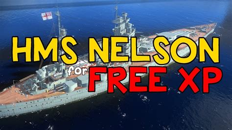 ship xp nelson free xp ship like missouri world of warships