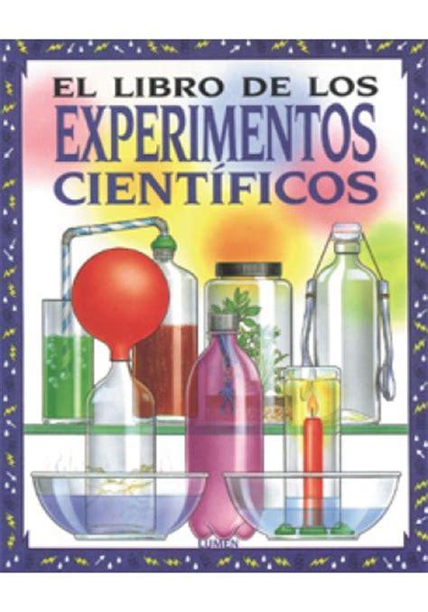libro el experimento esto el libro de los experimentos cient 237 ficos