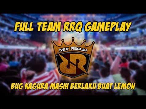 tutorial kagura rrq lemon full team rrq lemon gameplay top player no 1 kagura mobile