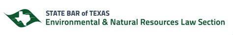 state bar of texas sections state bar of texas environmental natural resources law