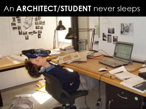 an architect student never sleeps arch student com