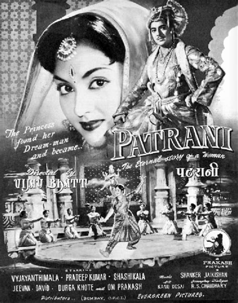Patrani, starring Vyjayanthimala and Pradeep Kumar