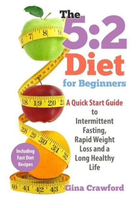 weight loss 5 2 the 5 2 fasting diet for weight loss health healthy