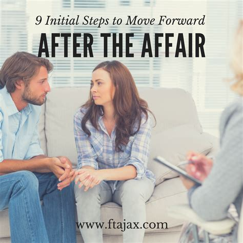 Steps To Mending A Relationship After An Affair by 9 Initial Steps To Move Forward After The Affair