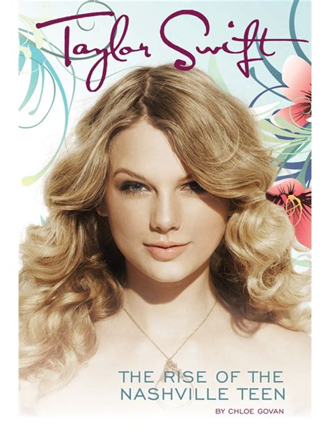 taylor swift biography about her childhood taylor swift the rise of the nashville teen biography
