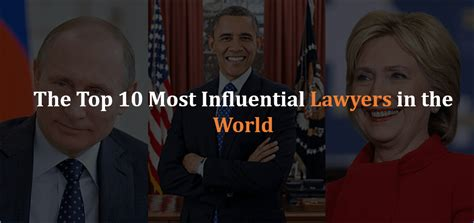 best llm in the world the top 10 most influential lawyers in the world find
