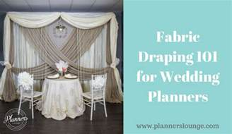 draping fabric for wedding fabric draping 101 for wedding planners designers