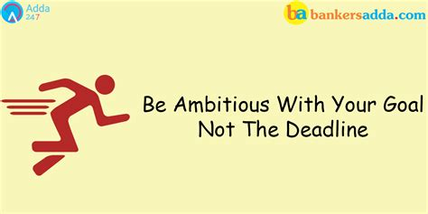 Original Deadline Your be ambitious with your goal not the deadline csslord