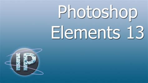 tutorial adobe photoshop elements 13 photoshop elements best secret feature of photoshop