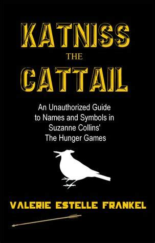 katniss  cattail  unauthorized guide  names
