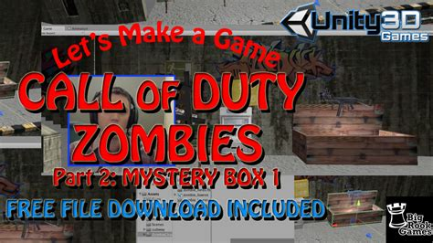 unity tutorial zombie call of duty zombies unity remake part 2 mystery box 1