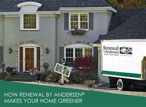 how renewal by andersen 174 makes your home greener