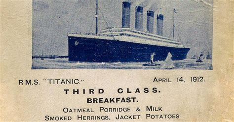 titanic class menu titanic food menus for 1st 2nd and 3rd class passengers