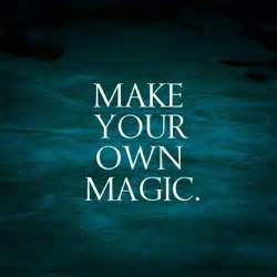 make your own magic picture quotes