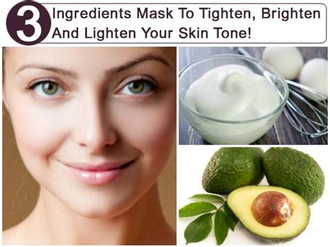Lighten And Brighten Your Skin With Skinbright by 3 Ingredient Mask To Tighten Brighten Lighten Your Skin