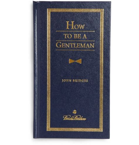 and gentlemen books brothers how to be a gentleman how to raise a