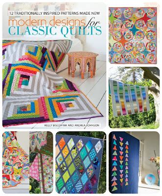 modern quilts designs of the new century books modern designs for classic quilts book review giveaway