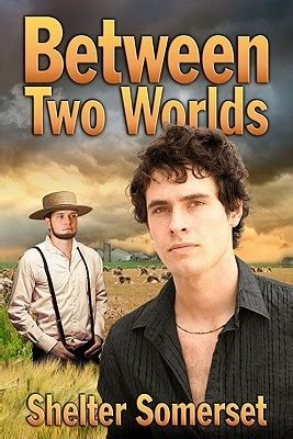 between two worlds books between two worlds by shelter somerset reviews