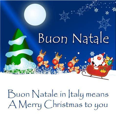 italian christmas buon natale images  pinterest xmas merry christmas love