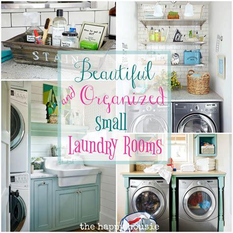 laundry room organization beautifully organized small laundry rooms the happy housie
