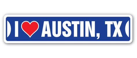Auto Decals Austin Tx by I Love Austin Texas Street Sign Tx City State Us Wall