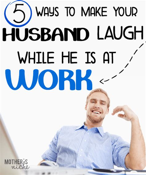 what to get your husband for make your husband laugh while he s at work