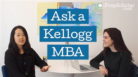 Kellogg Mba Gre Score by Ask A Kellogg Mba Admissions And Gmat Faq