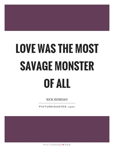 picture quotes savage quotes savage sayings savage picture quotes best