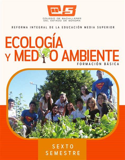 ecolog a y medio ambiente en el blog verde blog sobre fb6s ecologia medio ambiente by colegio de bachilleres del