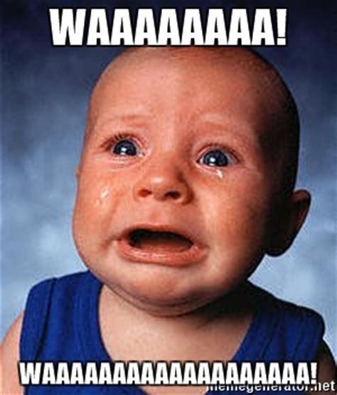 Screaming Baby Meme - waaaaaaaa waaaaaaaaaaaaaaaaaaa crying baby meme