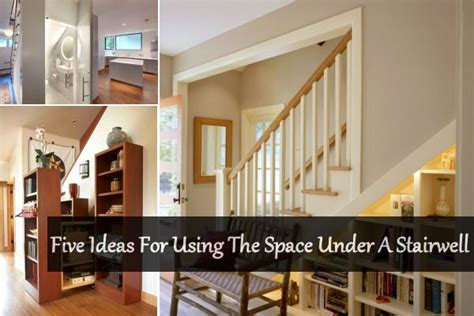 how to use spaces five ideas for using the space a stairwell