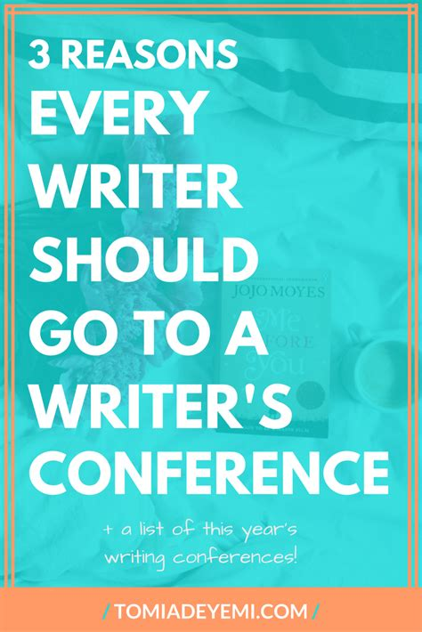 9 Reasons Every Should Read by 3 Reasons Every Writer Should Go To A Writers Conference