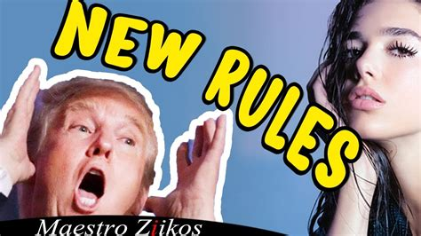 dua lipa new rules itunes trump sings new rules by dua lipa now on itunes youtube