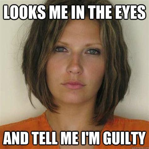 Guilt Meme - the gallery for gt im guilty meme