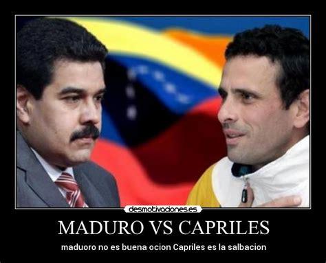 imagenes comicas de maduro y capriles im 225 genes y carteles de debate pag 4 desmotivaciones