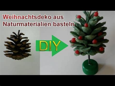 Weihnachtsbaum Deko Selber Basteln by Deko Weihnachtsbaum Aus Tannenzapfen Selbst Basteln Diy