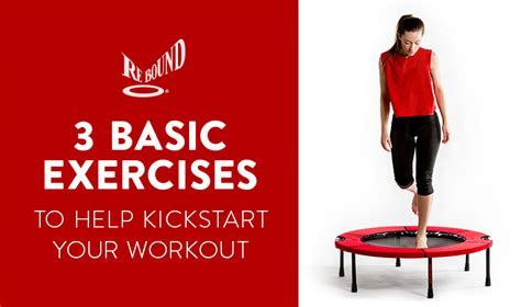 3 basic rebounder exercises reboundair