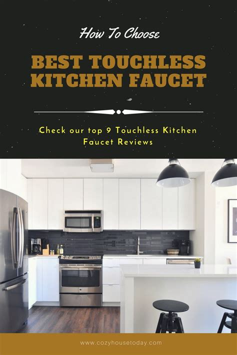 top 9 best touchless kitchen faucets jul 2018 updated