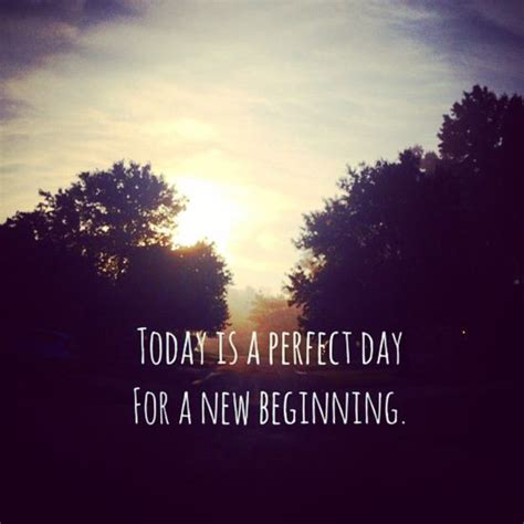 today is a new beginning quotes quotesgram
